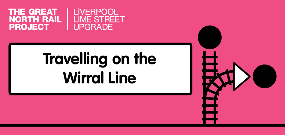 Travelling on the Wirral Line